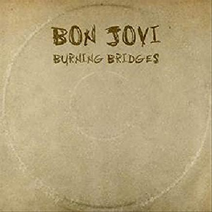 Bon Jovi - Burning Bridges (Musik CD)